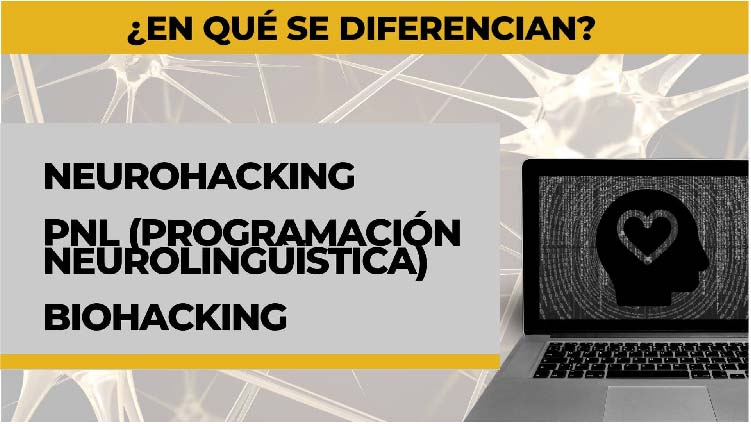 Diferencias entre Coaching, Biohacking, PNL y Neurohacking
